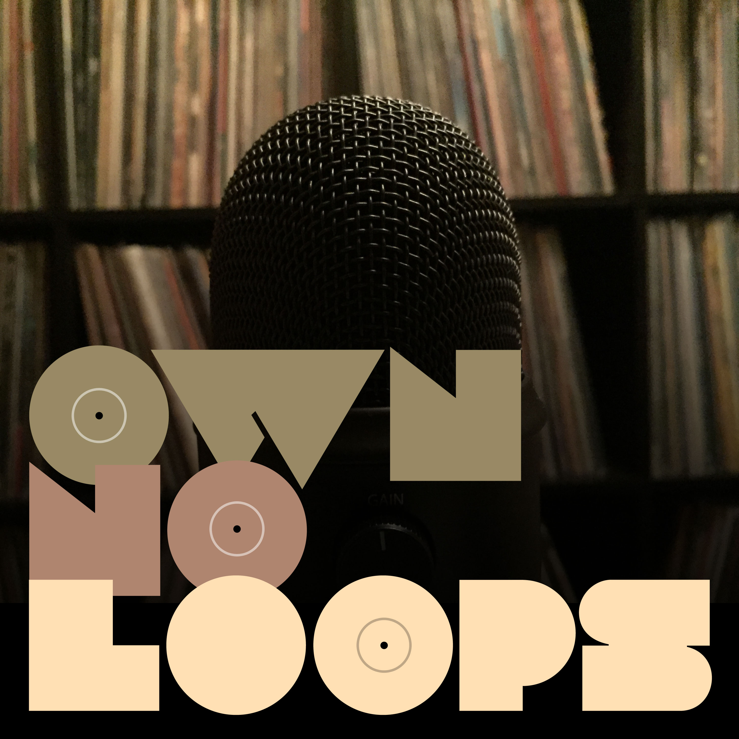 Own No Loops | Listen via Stitcher for Podcasts